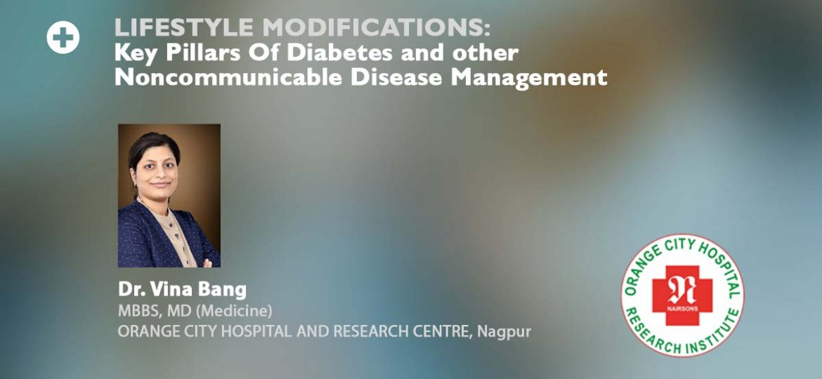 LIFESTYLE MODIFICATIONS Key Pillars Of Diabetes and Other No communicable Disease Management