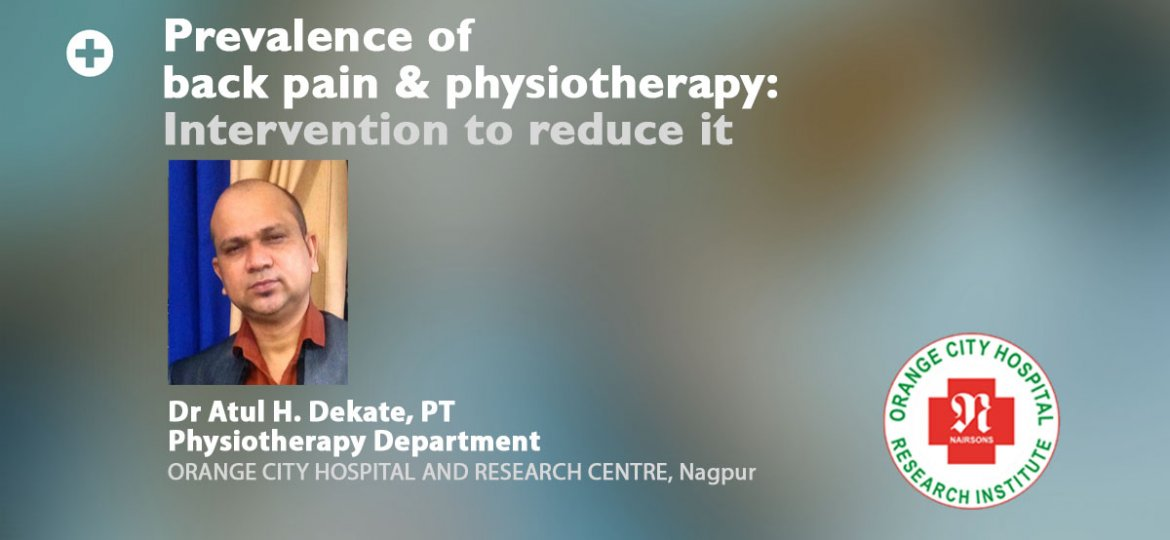 Prevalence of Back Pain and Physiotherapy Dr Atul H Dekate